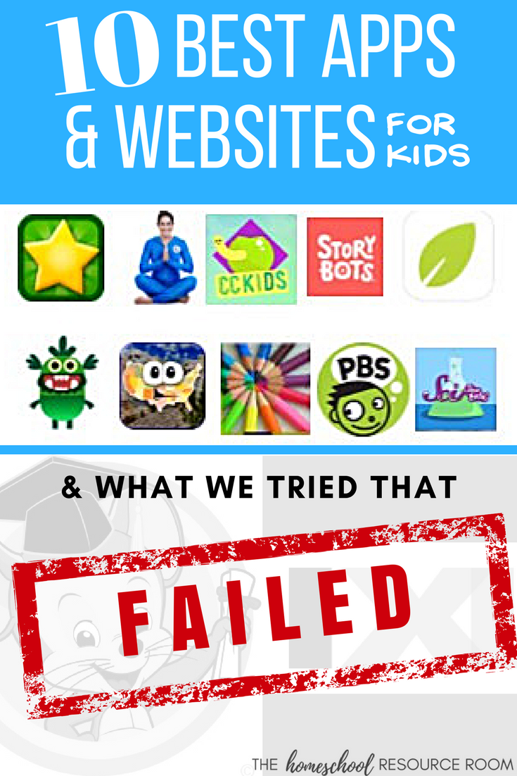 The Ten best apps and websites for kids! Plus what we tried that FAILED! (1)