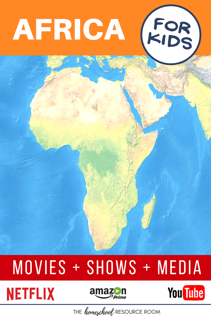 Africa for kids! Movies, shows, playlists, and links to supplement your Continent Study.