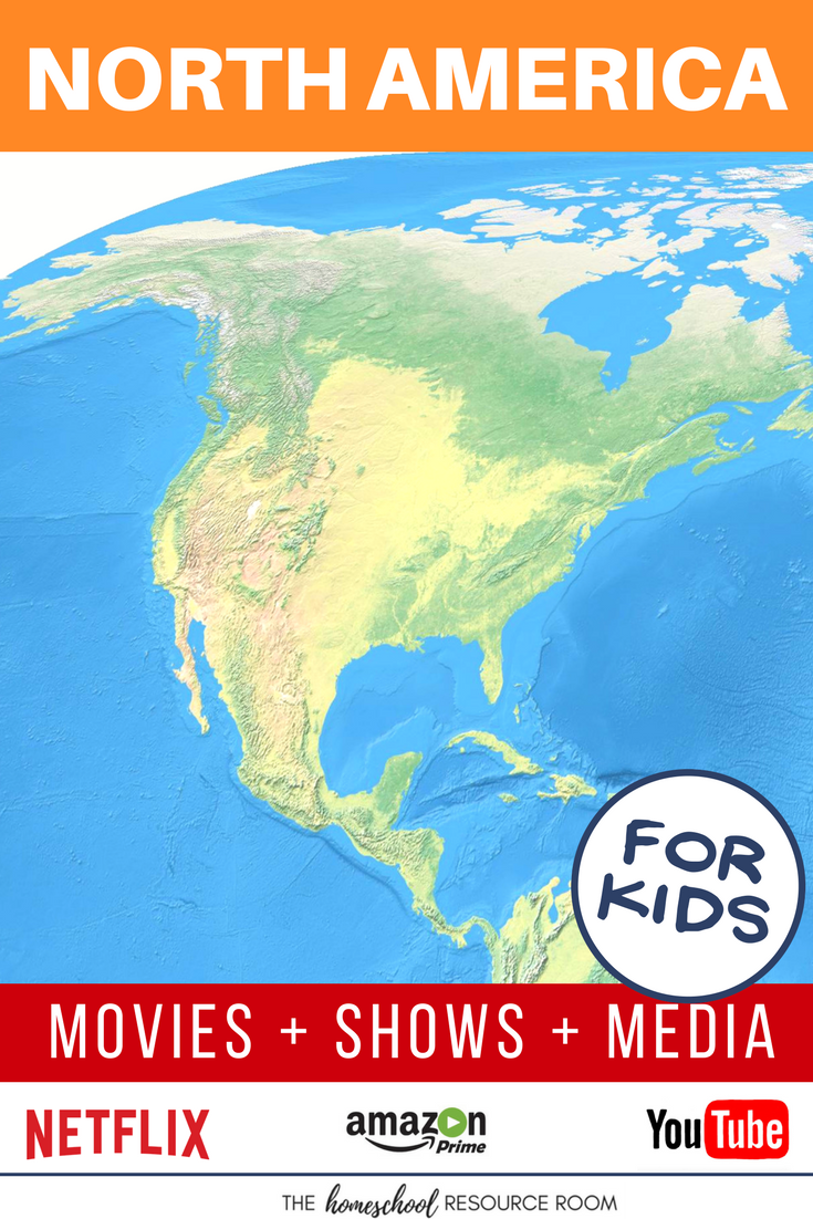 North America for kids! Movies, shows, playlists, and links to supplement your Continent Study.