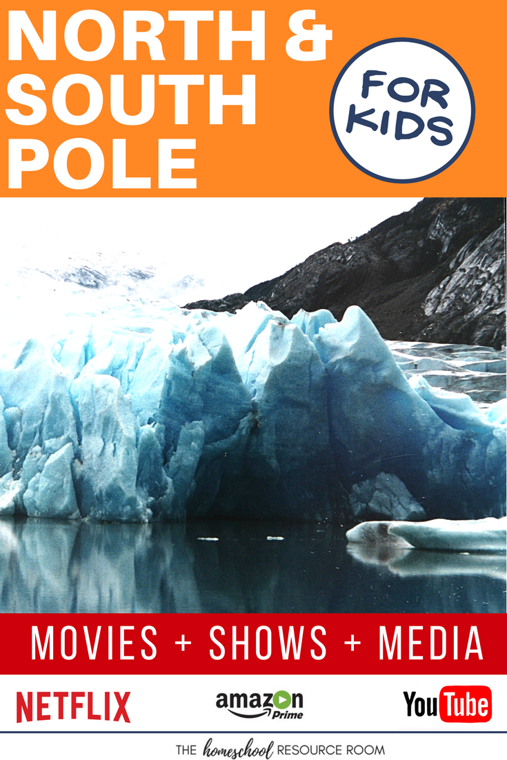 North Pole & South Pole, Polar Regions for kids! Movies, shows, playlists, and links to supplement your Continent Study.