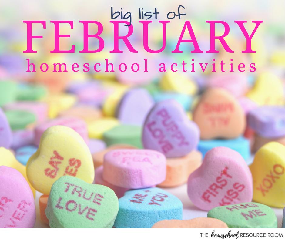 February Homeschool Activities