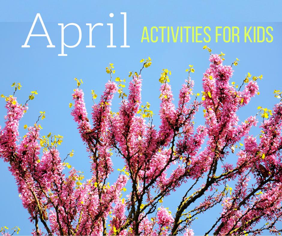 Homeschool Activities for April