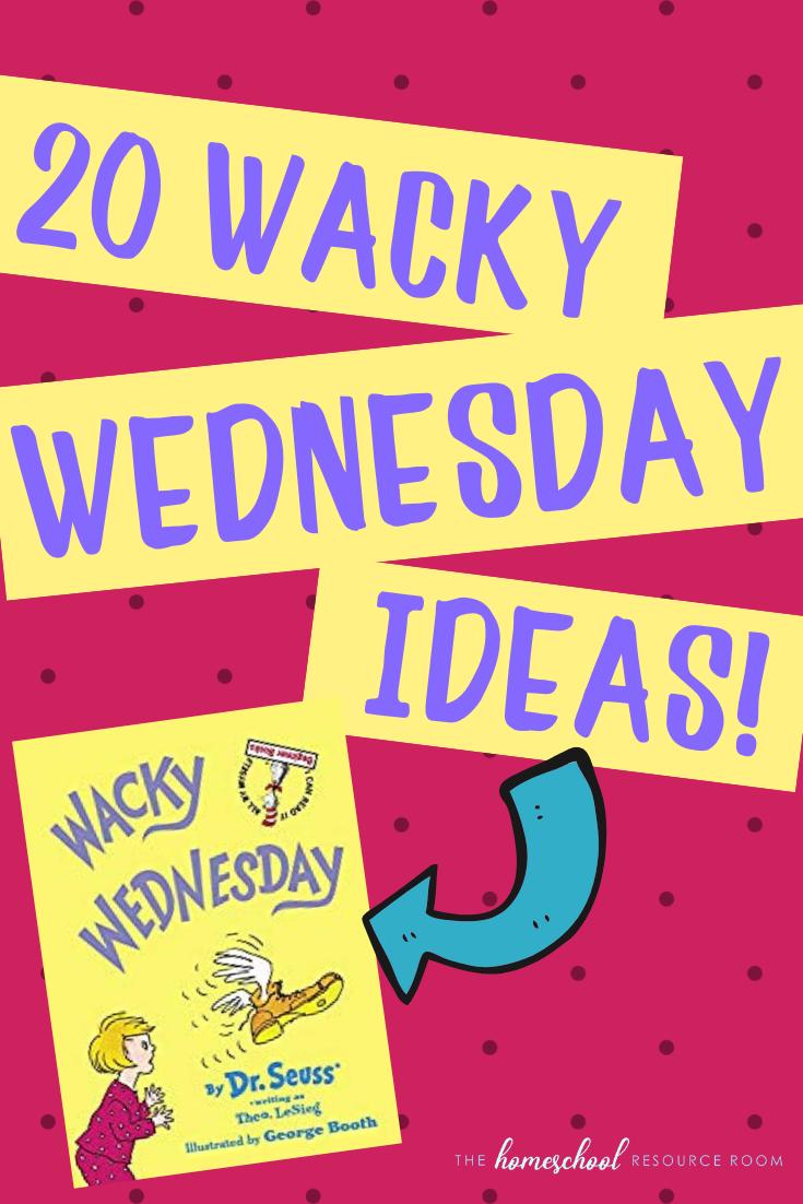 20 Wacky Wednesday Ideas Easy Low Prep Activities Surprises The Homeschool Resource Room