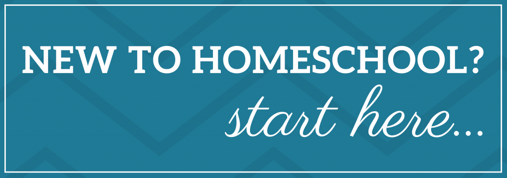 New to Homeschool? Start here.