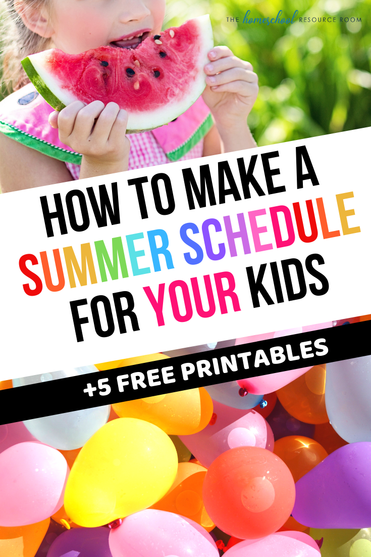 Creating a summer schedule for kids. Summer routines that fit YOUR family.