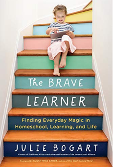 Brave Writer, The Brave Learner