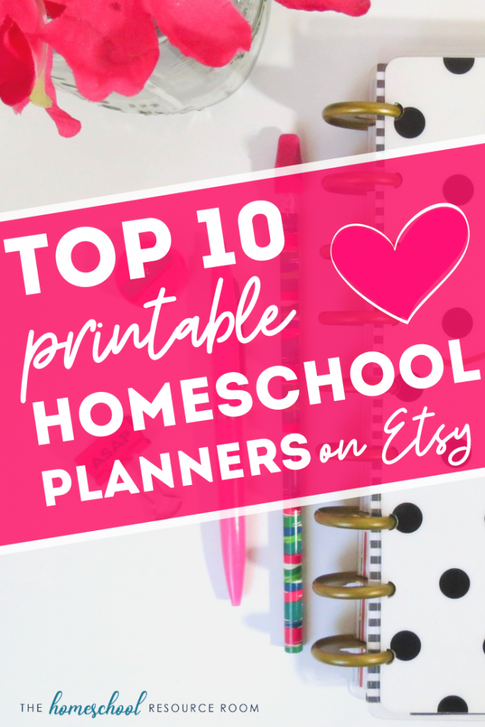 Top ten GORGEOUS printable homeschool planners on Etsy. Calendars and organizers designed by homeschool moms for homeschool moms! Click through to see our ten favorites. #homeschool #planners #printableplanner
