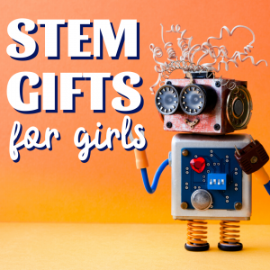 Fantastic STEM gifts for girls! Hands-on learning and fun made to encourage our future scientists, engineers, and master coders! #stem #stemeducation #stemgifts #handsonlearning