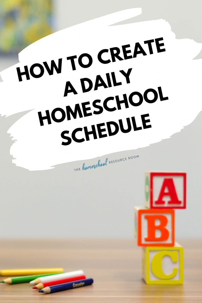 How to create a daily homeschool schedule