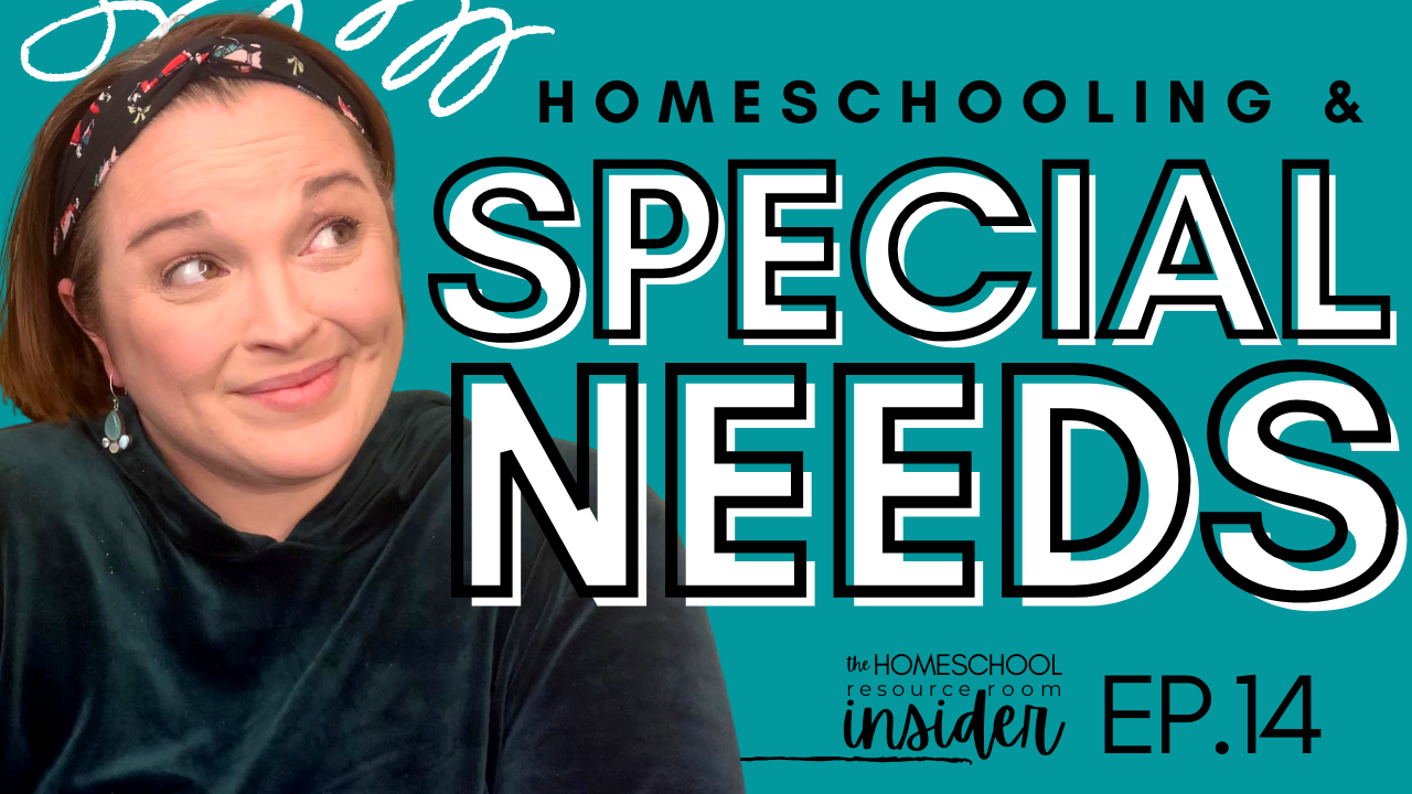 Homeschooling Special Needs