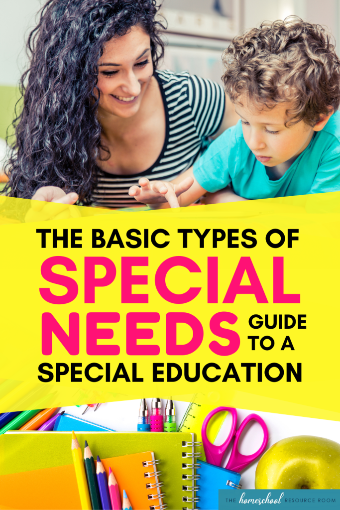 Types of Special Needs: A guide to understanding special education.