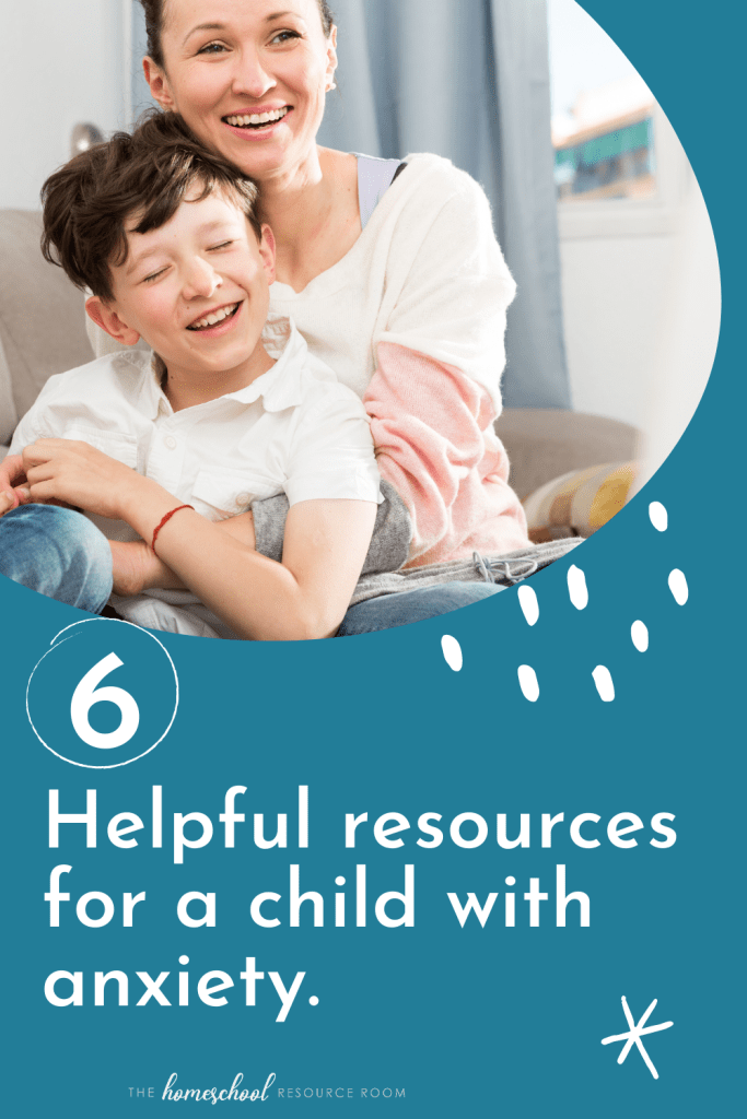 6 Helpful Resources for a Child with Anxiety: It's easy to spend long hours hunting down resources for child anxiety. Here are our best tips from a special ed teacher who's been there.