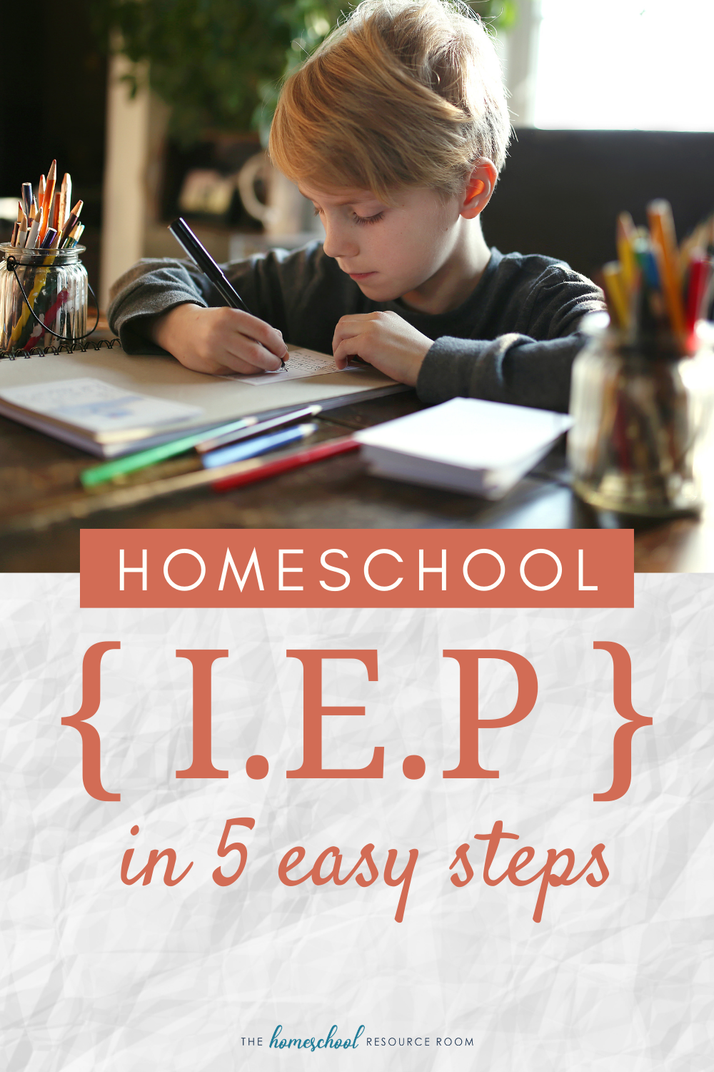 Creating a homeschool IEP for your child. 5 easy steps to getting what they need down on paper.