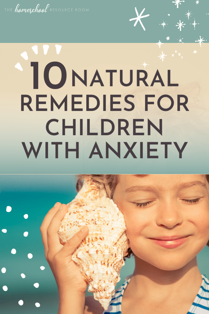 Natural Remedies for Anxiety in Children- No Drugs, Pills, or Teas