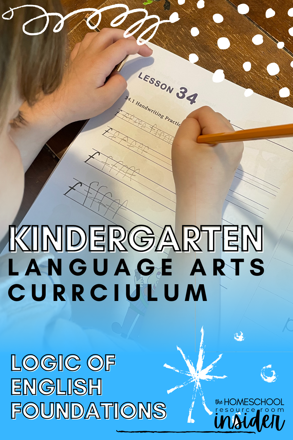 Language Arts Curriculum for Kindergarten: A review of Logic of English Foundations, a complete LA program for learning to read, comprehension, spelling, writing, handwriting, and grammar.