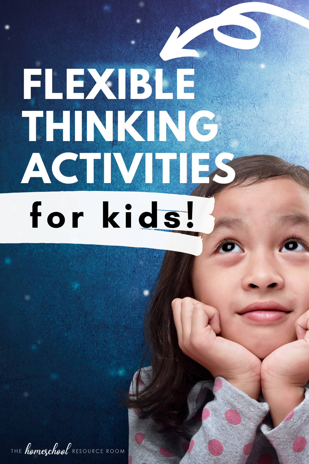 Flexible thinking activities for kids who get stuck! Ideas to try at school or home.
