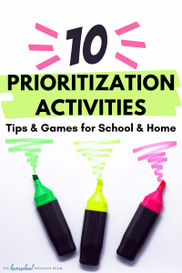 Teaching a child with executive functioning problems can be challenging. Try some prioritization activities to help improve planning skills.